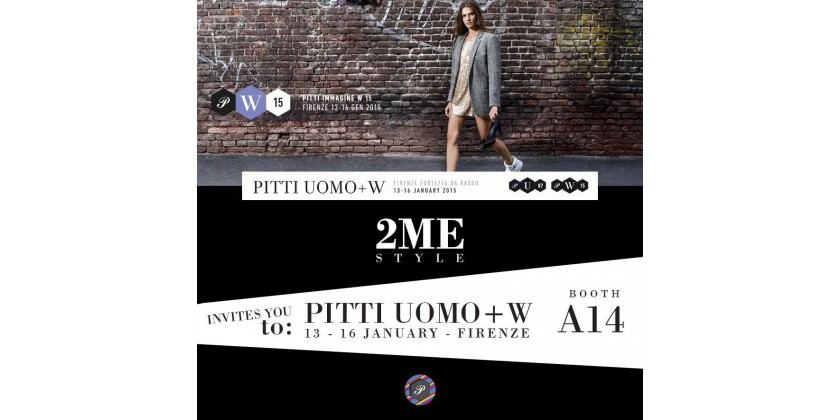 2ME Style @ Pitti Uomo+W - Firenze - 13 - 16 January 2015